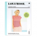 Lovewool n°6 - le magazine à tricoter Collection Printemps/Eté  2018 IN FRENCH