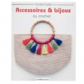Crochet Facile - Acessoires et bijoux au crochet x1 BOOK IN FRENCH