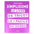 Simplissime - Le livre de tricot le plus facile du monde BOOK IN FRENCH x1