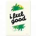 Post card  Fifi Mandirac 15x10.5 cm I Feel Good x1
