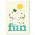 Post card  Fifi Mandirac 15x10.5 cm Girls Just Want To Have Fun x1