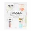 Tissage - Technics and creations