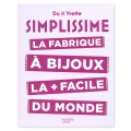Simplissime - The world's easiest jewelery factory - IN FRENCH