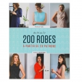 200 Robes à partir de 20 patrons du 34 au 54 - Book in french